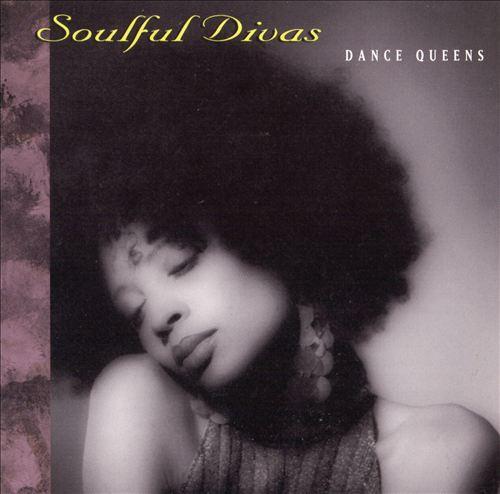 Soulful Divas, Vol. 2: Dance Queens