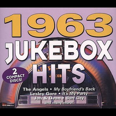 Jukebox Hits 1963 [Madacy]