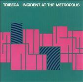 Incident at the Metropolis