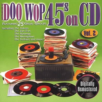 Doo Wop 45s on CD, Vol. 2