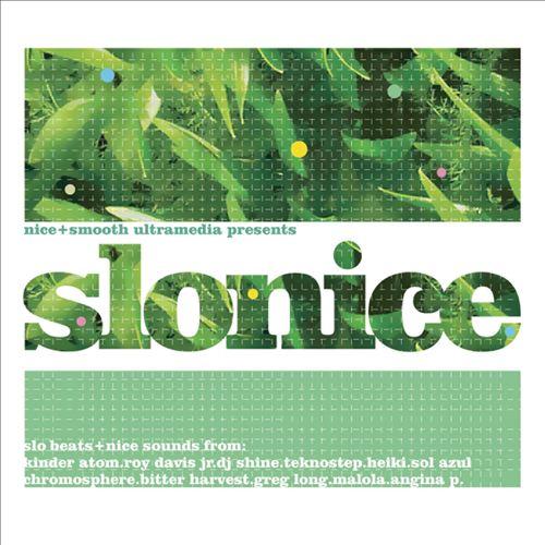 Slonice: Slo Beats + Nice Sounds