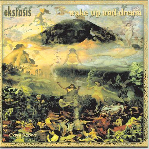 Wake up & Dream