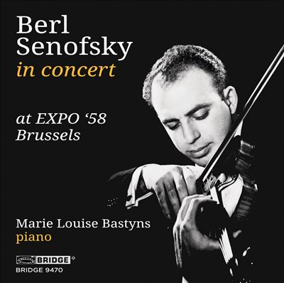 Berl Senofsky in Concert at EXPO '58, Brussels