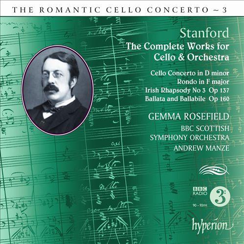 The Romantic Cello Concerto, Vol. 3: Stanford
