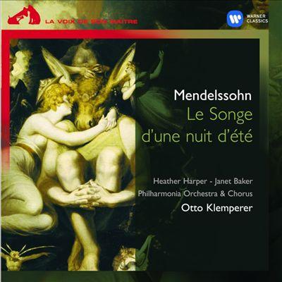 Mendelssohn: Le Songe d'une nuit 'été
