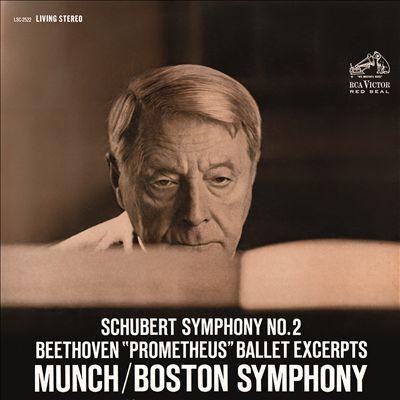"""Schubert: Symphony No. 2; Beethoven: """"Prometheus"""" Ballet Excerpts"""
