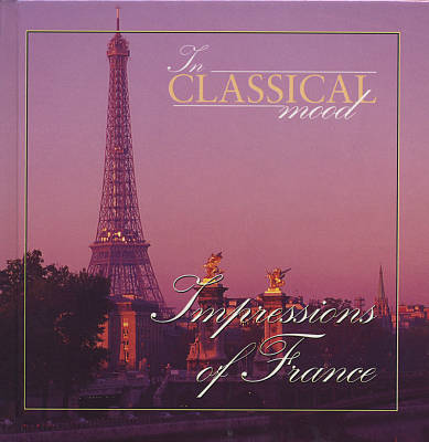 In Classical Mood: Impressions of France