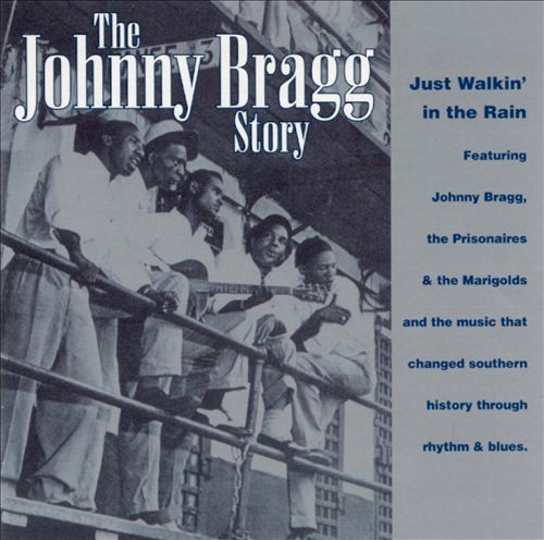 The Johnny Bragg Story: Just Walkin' in the Rain