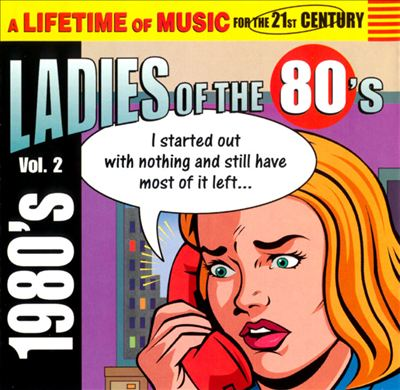 Ladies of the 80's, Vol. 2 [Madacy]