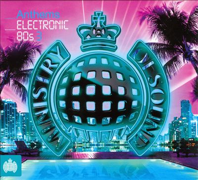 Anthems Electronic 80's, Vol. 3