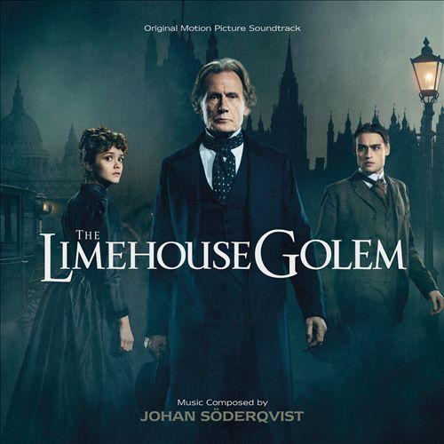 The Limehouse Golem [Original Motion Picture Soundtrack]