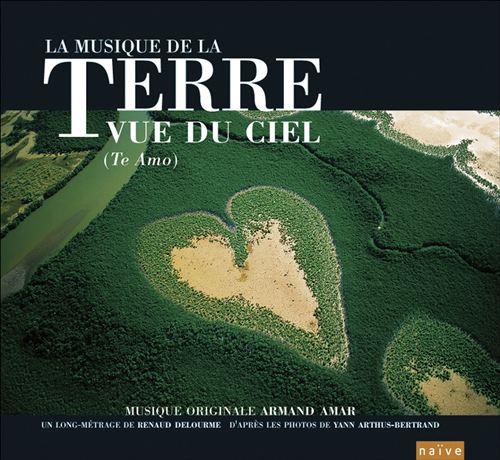 La Terre Vue Du Ciel [Original Motion Picture Soundtrack]