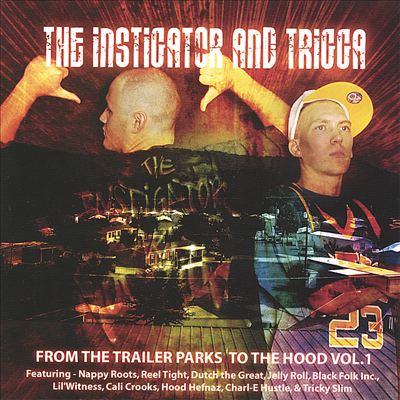 From the Trailer Parks to the Hood, Vol.1