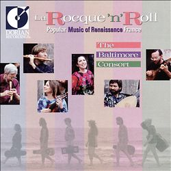 La Rocque 'N' Roll: Popular Music of Renaissance France