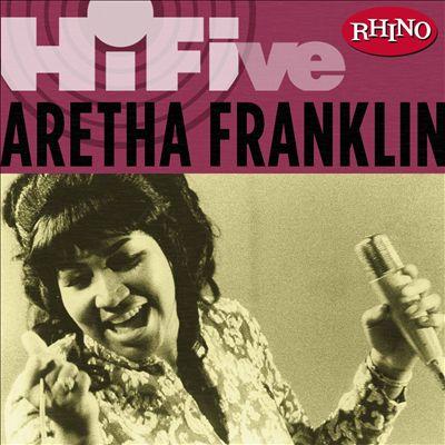 Rhino Hi-Five: Aretha Franklin