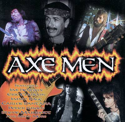 Axe Men: The Greatest Guitar Stars of All Time