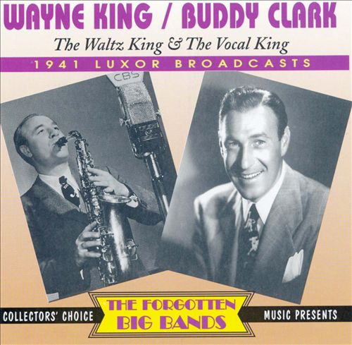 The Waltz King & the Vocal King: 1941 Luxor Broadcasts