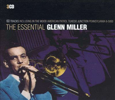The Essential Glenn Miller [2003]