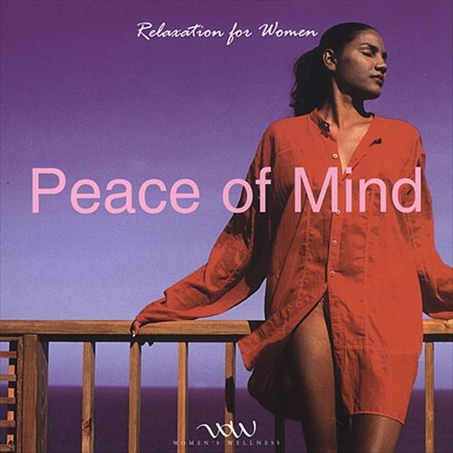 Relaxation for Women: Peace of Mind