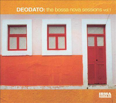 The Bossa Nova Sessions, Vol. 1