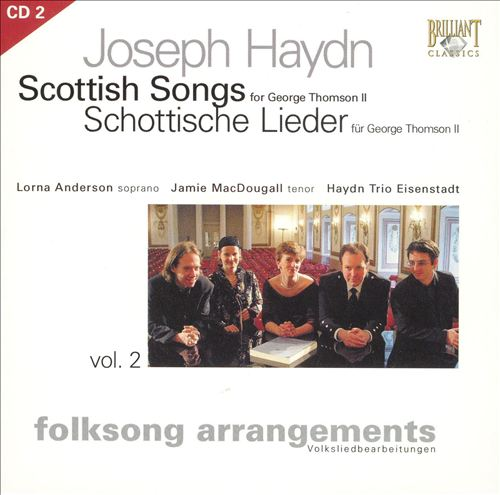 Haydn: Folksong Arrangements, Vol. 2 - Scottish Songs for George Thomson II, Disc 2