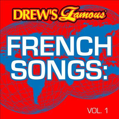 Drew's Famous French Songs, Vol. 1