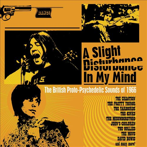 A Slight Disturbance in My Mind: The British Proto-Psychedelic Sounds of 1966