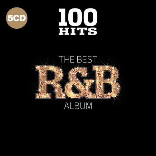100 Hits: The Best R&B Album