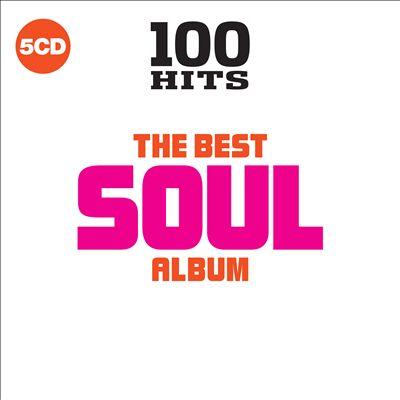 100 Hits: The Best Soul Album