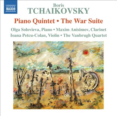 Boris Tchaikovsky: Piano Quintet; The War Suite