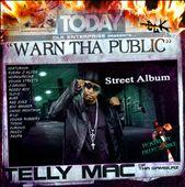 Warn Tha Public: Street Album