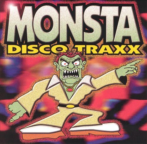 Monsta Disco Traxx