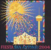 Fiesta San Antonio 2004 [Bonus CD]