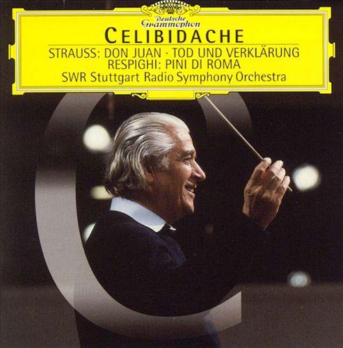 Strauss: Don Juan; Tod und Verklärung; Respighi: Pini di Roma