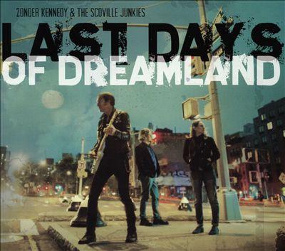 Last Days of Dreamland