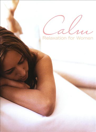 Calm: Relaxation for Women