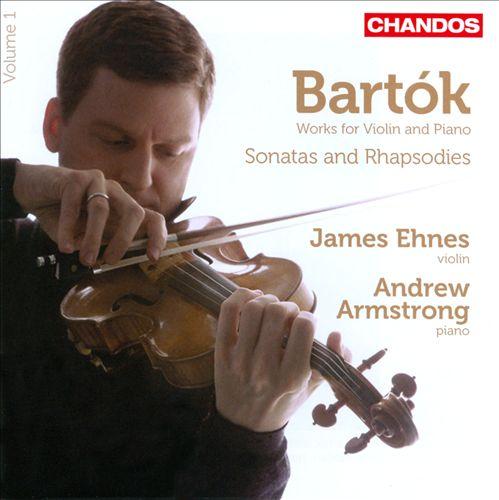 Bartók: Sonatas & Rhapsodies, Vol. 1