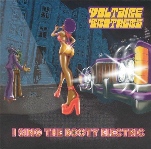 I Sing the Booty Electric
