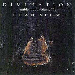 Ambient Dub, Vol. 2: Dead Slow