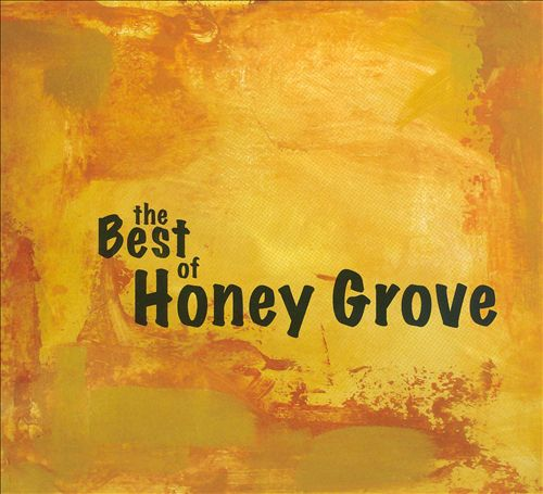 The Best Of Honey Grove