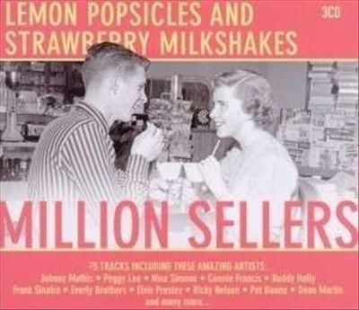 Lemon Popsicles and Strawberry Milkshakes: Million Sellers