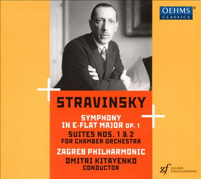 Stravinsky: Symphony in E-flat major, Op. 1; Suites Nos. 1 & 2 for chamber orchestra