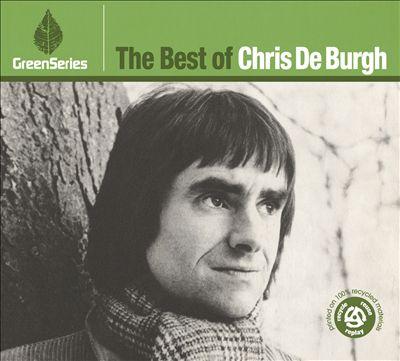 The Best of Chris de Burgh: Green Series