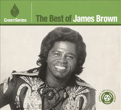The Best of James Brown: Green Series