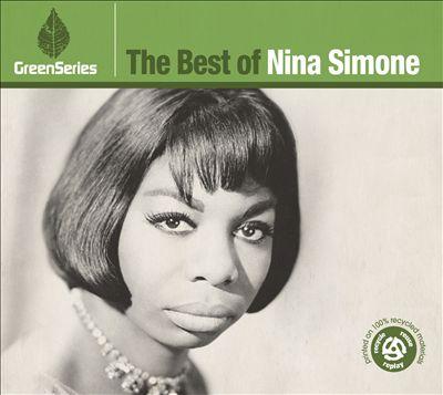 The Best of Nina Simone: Green Series