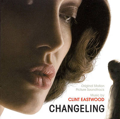 Changeling [Original Motion Picture Soundtrack]