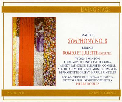 Mahler: Symphony No. 8; Berlioz: Romeo et Juliette (Excerpts)
