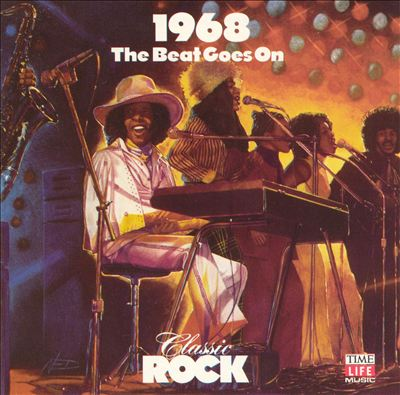 Classic Rock: 1968 - The Beat Goes On