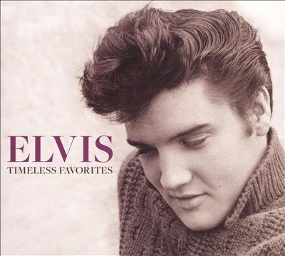 Elvis: Timeless Favorites
