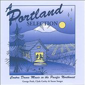 A Portland Selection, Vol. 1: Contra Dance Music in the Pacific Northwest